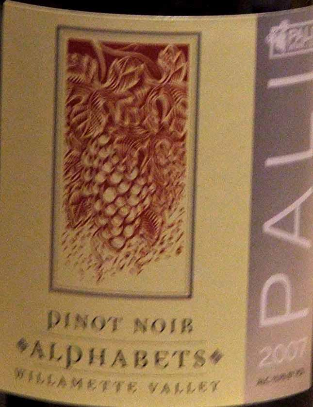 palialphabets2007 willamette valley russian river valley pinot noir paso robles i m h o gamay beaujolais